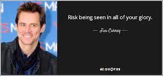 Jim Carrey being seen quote