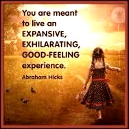 Abraham Hicks expansive quote