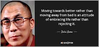 moving toward Dalai Lama quote